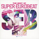 THE BEST OF SUPER EUROBEAT 2019[CD] / オムニバス