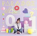 PARADOX [DVD付初回限定盤][CD] / 雨宮天