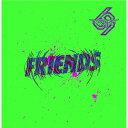 FRIENDS[CD] [CD+DVD] / NAMBA69