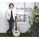 You Made My Day[CD] / 松井祐貴
