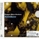 RAINBOW[CD] / Reggae Disco Rockers