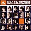 GIZA studio Masterpiece BLEND 2001[CD] / オムニバス