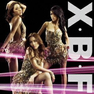 X・B・F [DVD付初回限定盤] / Foxxi misQ