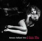 オー・ソレ・ミオ[CD] / レナート・セラーニ・トリオ