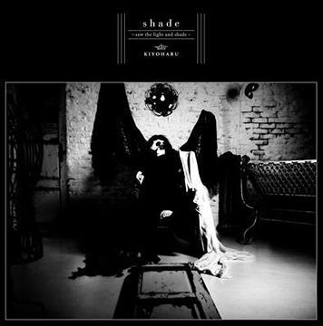 shade〜saw the light and shade〜 [CD+DVD] / 清春