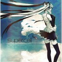 【送料無料選択可!】supercell [通常盤] / supercell feat.初音ミク