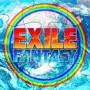 FANTASY [CD+DVD][CD] / EXILE
