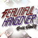 【送料無料選択可!】BEAUTIFUL HANGOVER [通常盤] / BIGBANG