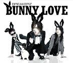 BUNNY LOVE / REAL LOVE 2010 [通常盤] / BREAKERZ