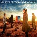 parallel universe [DVD付初回限定盤] / GARNET CROW