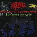 【送料無料選択可!】【試聴できます!】Night of the Loving Dead - THE BEST OF 90'S - / NE...
