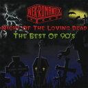 【送料無料選択可!】【試聴できます!】Night of the Loving Dead - THE BEST OF 90'S - / NE...