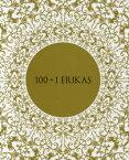 100+1 ERIKAS[本/雑誌] (単行本・ムック) / タナカノリユキ 著 / 沢尻エリカ 声の出演 / ※ゆうメール利用不可