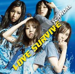 【送料無料選択可!】【初回仕様あり!】LOVE SURVIVE / SCANDAL