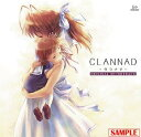 CLANNAD Original SoundTrack / ゲーム・ミュージック