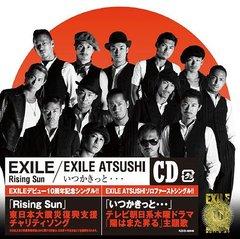 Rising Sun / いつかきっと・・・ / EXILE / EXILE ATSUSHI (仮)
