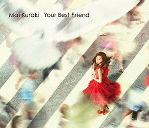 【送料無料選択可!】Your Best Friend [DVD付初回限定盤] / 倉木麻衣