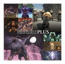 FINAL FANTASY XI Original Soundtrack -PLUS- / ゲーム・ミュージック