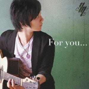 For you... / 松井祐貴