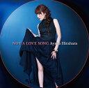 【送料無料選択可!】【試聴できます!】Not A Love Song / 平原綾香