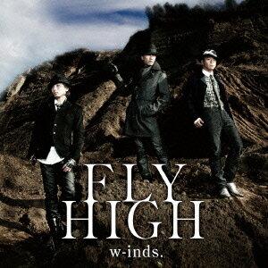 【送料無料選択可!】FLY HIGH [DVD付初回限定盤 A] / w-inds.