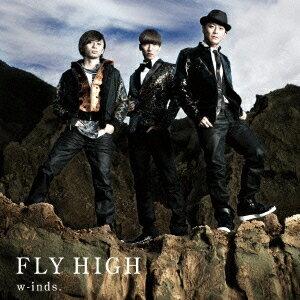 【送料無料選択可!】FLY HIGH [DVD付初回限定盤 B] / w-inds.