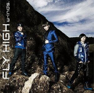 【送料無料選択可!】FLY HIGH [DVD付初回限定盤 C] / w-inds.
