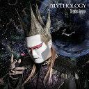 MYTHOLOGY / デーモン閣下