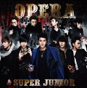 Opera [CD+DVD] / SUPER JUNIOR