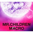 Mr.Children 2005-2010 <macro> [通常盤] / Mr.Children