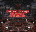 Sword Songs FINAL FANTASY XI Battle Collections / ゲーム・ミュージック