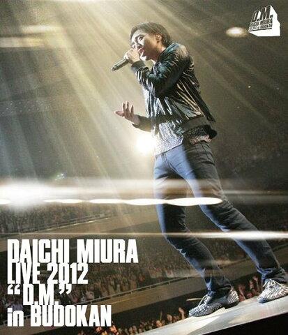 DAICHI MIURA LIVE 2012「D.M.」in BUDOKAN [通常版] [Blu-ray] / 三浦大知
