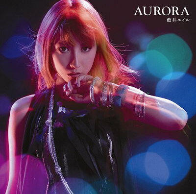 【送料無料選択可!】AURORA [通常盤] / 藍井エイル