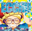 Smile Champ[CD] / ECCHU