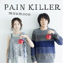 PAIN KILLER [CD+Blu-ray][CD] / moumoon