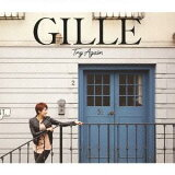 Try Again [DVD付初回限定盤] / GILLE