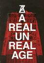 A REAL UN REAL AGE (単行本・ムック) / ANREALAGE/著 奥山由之/写真