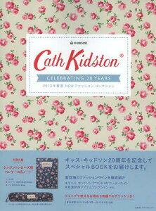 Cath Kidston CELEBRATING 20 YEARS 2013年春夏NEWファッションコレクション (e‐MOOK) (単行本...