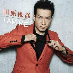 【送料無料選択可!】I AM ME! [CD+DVD] / 田原俊彦