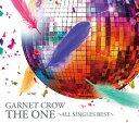 THE ONE 〜ALL SINGLES BEST〜[CD] / GARNET CROW