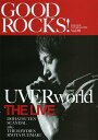 GOOD ROCKS! GOOD MUSIC CULTURE MAGAZINE Vol.38 【表紙】 UVERworld[本/雑誌] (単行本・ムック) / ROCKS ENTERTAINMENT/編集
