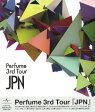 Perfume 3rd Tour「JPN」 [Blu-ray] / Perfume