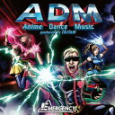 ADM - Anime Dance Music produc...