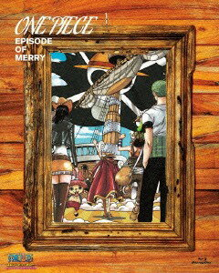 ONEPIECEエピソードオブメリー〜もうひとりの仲間の物語〜 CD付初回 版  Blu-ray /アニメ