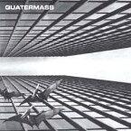クォーターマス: CD/DVDエキスパンデッド・エディション[CD] / クォーターマス