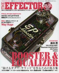 【送料無料選択可!】THE EFFECTOR book VOL.22 (SHINKO MUSIC MOOK)[本/雑誌] (単行本・ムック...
