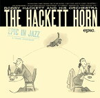 ザ・ハケット・ホーン [期間生産限定スペシャルプライス盤][CD] / ボビー・ハケット&ヒズ・オーケストラ