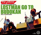 LOSTMAN GO TO BUDOKAN[Blu-ray] / the pillows