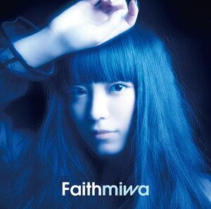 【送料無料選択可!】Faith [DVD付初回生産限定盤][CD] / miwa