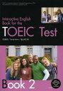 [書籍のゆうメール同梱は2冊まで]/TOEIC Test Book 2[本/雑誌] (InteractiveEnglishBo) (単行本・ムック) / 内田雅克/他著 R.ネルマス/他著